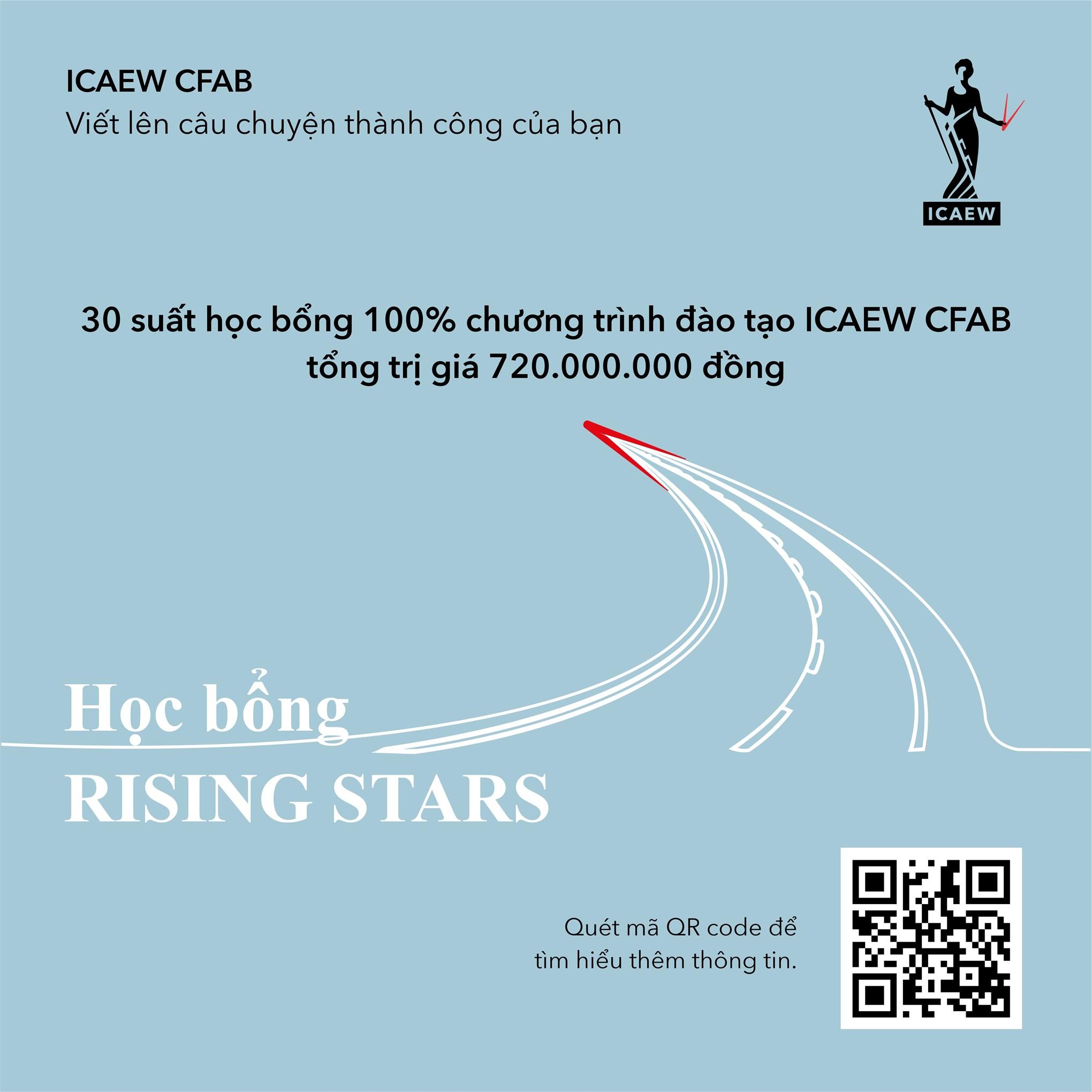 """ICAEW """"RISING STARS"""" SCHOLARSHIP – TÌM KIẾM 30 GƯƠNG MẶT SINH VIÊN VIỆT NAM XUẤT SẮC NHẬN HỌC BỔNG"""